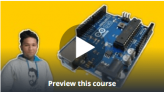 The Complete Arduino Course – Learn with 30 Example Projects